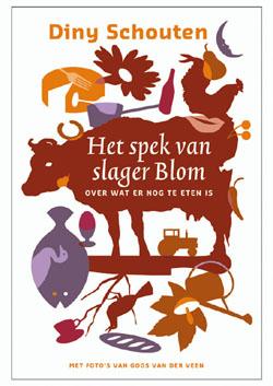 Het spek van slager Blom van Diny Schouten